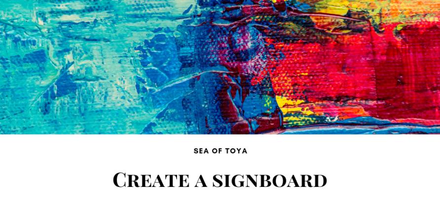 Sea of Toya看板作成しました